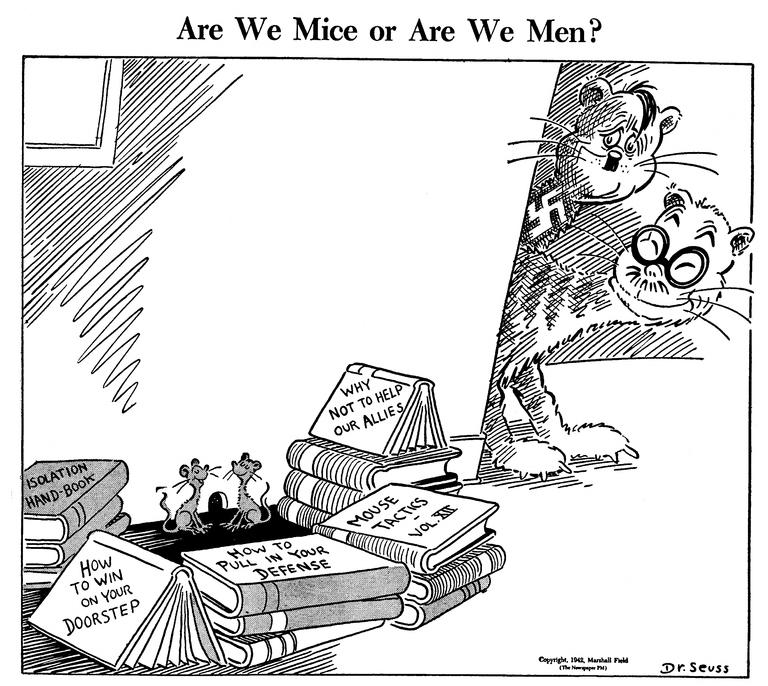 Мыши мы или люди (мужчины)? Американские мыши, построив баррикады из книг под названиями «Руководство по изоляции», «Мышиная тактика», «Почему не надо помогать союзникам » и т.п., не замечают немецкого и японского котов. Возможно, датировка рисунка не совсем верна