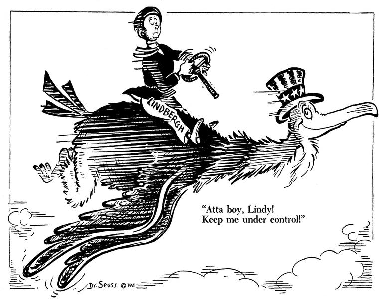 «Держи меня под контролем, дружище Линди!» Карикатура от 21 июля 1941 года: известный американский авиатор Чарлз Линдберг, первым совершивший беспосадочный перелёт через Атлантику, перед войной симпатизировал нацистской Германии и был одним из рупоров политики изоляционизма США